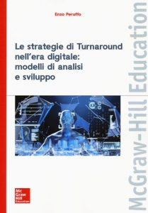 https://businessschool.luiss.it/osservatorio-ethos/wp-content/uploads/sites/116/2019/10/Peruffo-Le-strategie-di-turnaround-nellera-digitale.jpg