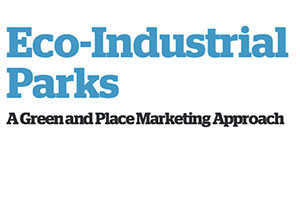 Eco-Industrial Parks – A Green and Place Marketing Approach