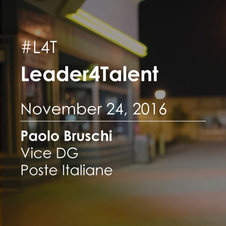 Leader For Talent (#L4T): Meeting with Paolo Bruschi Deputy General Manager Poste Italiane