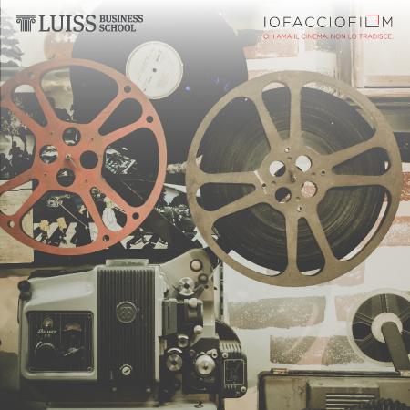 """""""Io Faccio Film"""" con gli studenti del LUISS Creative Business Center"""