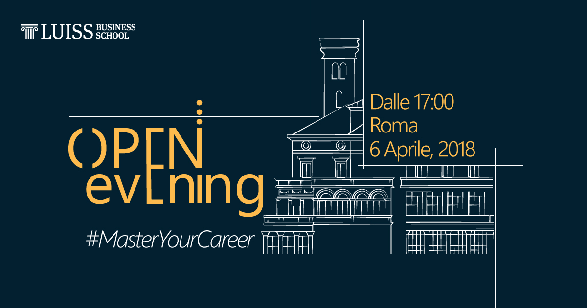 open evening luiss business school master mba