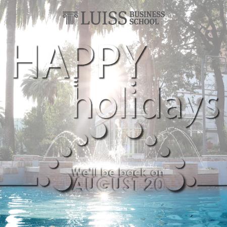 LUISS Business School summer holidays 2018