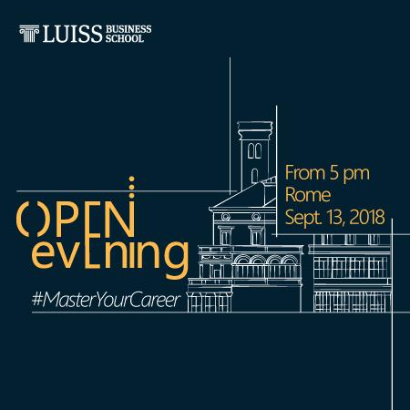 Open Evening LUISS Business School on September 13, 2018