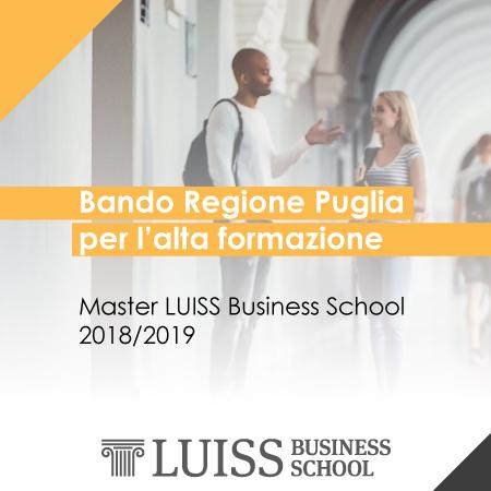 Bando Regione Puglia per l'alta formazione – Master LUISS Business School 2018/2019
