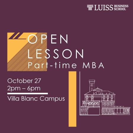 Open lesson Part-time MBA – Join us on October 27 in LUISS Business School