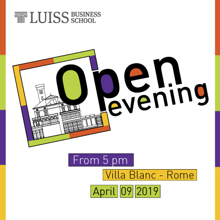 Open Evening LUISS Business School on April 9, 2019