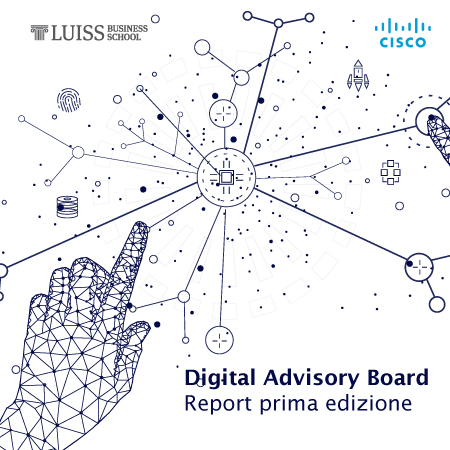 Digital Advisory Board: la partnership LUISS Business School e Cisco Italia