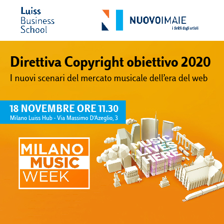 Luiss Business School e NUOVOIMAIE per l'apertura della Milano Music Week 2019