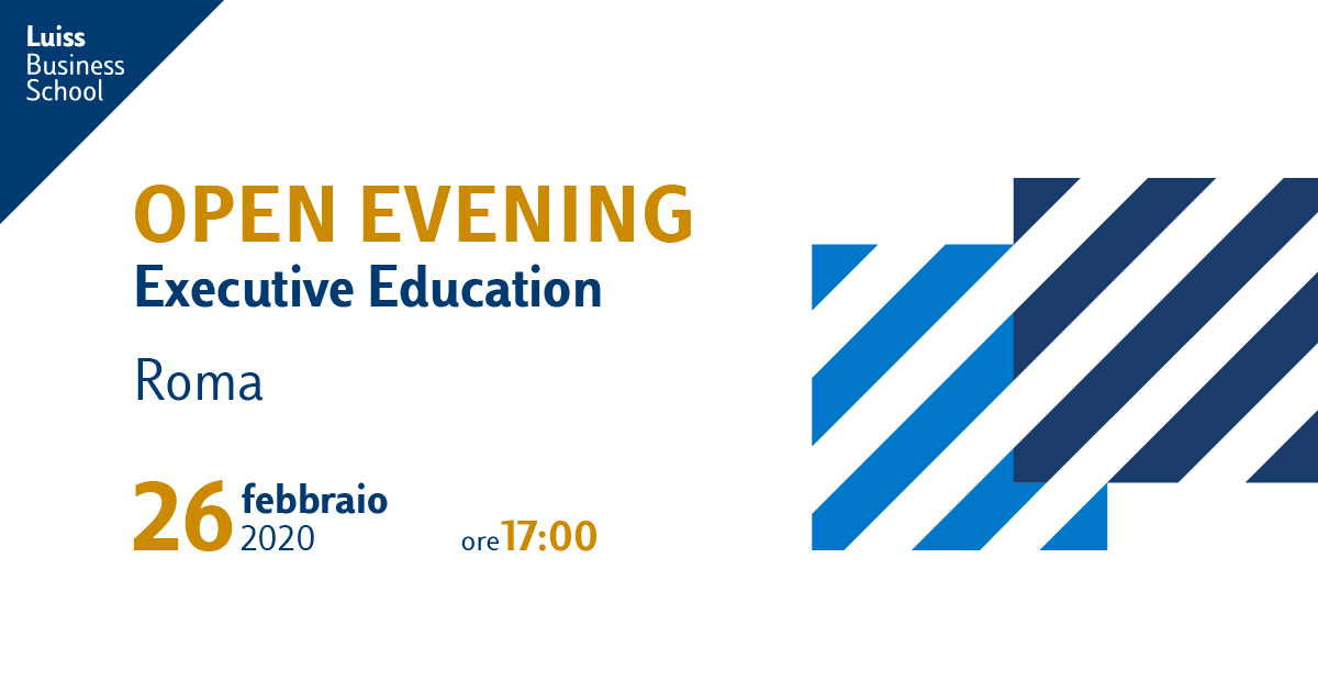 open evening executive education luiss