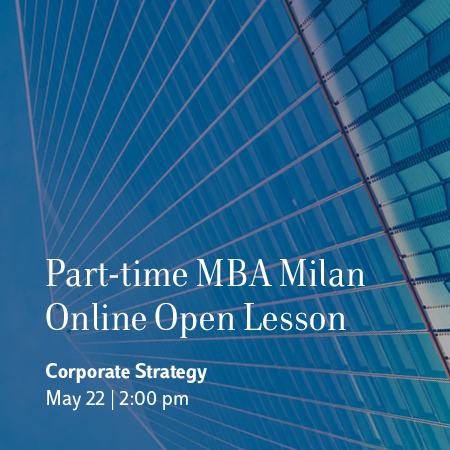 Part-time MBA Milan Online Open Lesson – Corporate Strategy