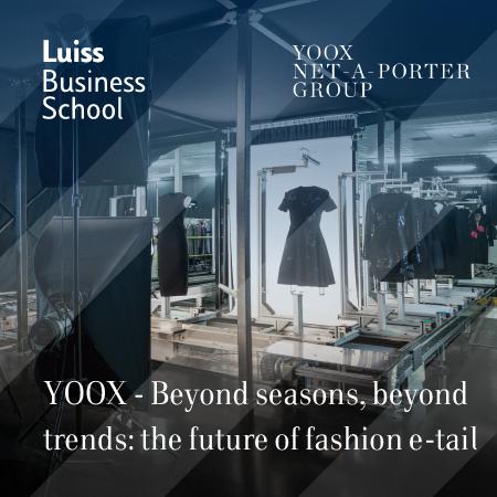 Luiss Business School riapre agli studenti con l'MBA International Week in partnership con YOOX NET-A-PORTER GROUP