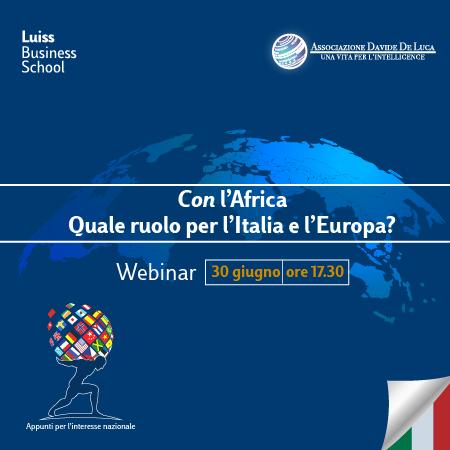 Con l'Africa. Quale ruolo per l'Italia e l'Europa?